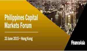 FinanceAsia's Philippines Capital Markets Forum - June 23, 2015 Hongkong